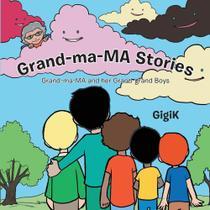 Grand-Ma-Ma Stories - Lulu Press -