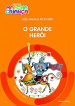 Grande heroi, o - biblioteca marcha criança - Scipione