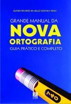 Grande Manual Da Nova Ortografia - Guia Prático E Completo - Litteris editora -