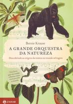 Grande orquestra da natureza, a - Jorge zahar -