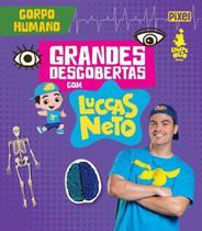 Grandes Descobertas Com Luccas Neto - Corpo Humano - Pixel