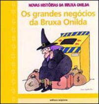 Grandes negocios da bruxa onilda, os - Scipione -