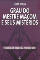 Grau Do Mestre Macom E Seus Misterios - Pensamento - Editora pensamento-cultrix ltda -