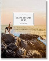 Great Escapes Yoga. The Retreat Book. 2020 Edition (Espanhol) - Taschen
