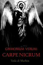Grimorium Verum; Carpe Nicrum 1 - Tesla di murbox -