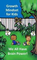 Growth Mindset for Kids - Richard Vaughn Linville