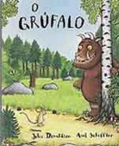 Grufalo, o - Brinque Book