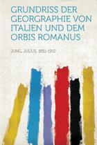 Grundriss Der Georgraphie Von Italien Und Dem Orbis Romanus - Hard Press
