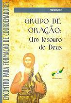 Grupo de oração: um tesouro de deus - Armazem