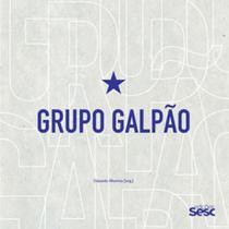 Grupo galpão - tempos de viver e de contar - Sesc Sp