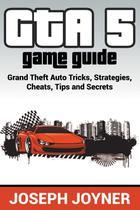 GTA 5 Game Guide - Mihails konoplovs