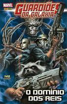 Guardiões da Galaxia - Domínio dos reis - Marvel -