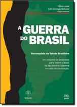 Guerra do brasil, a - a reconquista do estado brasileiro - Tex - textonovo -