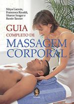 Guia Completo de Massagem Corporal - MADRAS EDITORA