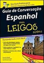 Guia de conversaçao espanhol para leigos - Alta Books