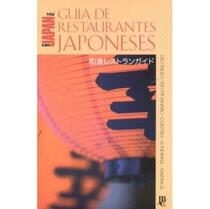 Guia de Restaurantes Japoneses 2007 - São Paulo - Rio de Janeiro - Curitiba - Londrina - Maringá - Jbc