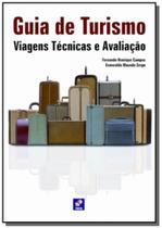 Guia de turismo: viagens tecnicas e avaliacao - Erica -