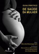 Guia Pratico De Saude Da Mulher / Calil - Martinari