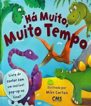 Ha Muito, Muito Tempo - Cms Editora