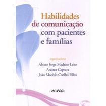 Habilidades de Comunicação com Pacientes e Famílias - Sarvier -