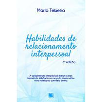 Habilidades de relacionamento interpessoal - Scortecci Editora -