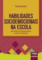 Habilidades Socioemocionais na Escola - Juruá