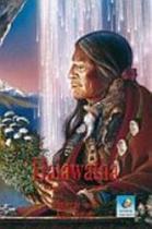 Haiawatha - O Mestre da Raça Vermelha - Editora do conhecimento -