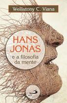 Hans jonas e a filosofia da mente - Ed Paulus(328/346/1277)