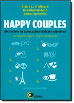 Happy couples: dic. de colocacoes lexicais adjetivas port/ing - ing/port - Disal editora