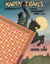 Happy Trails - Print on Demand Edition - C&T Publishing, Inc.