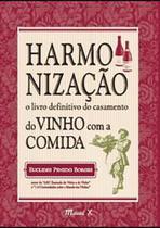 Harmonização do Vinho com a Comida - Mauad X