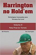 Harrington no Holdem- Vol. 2: Estratégias Avançadas Para Torneios No-limit - Raise