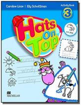 Hats on top 3 activity book - Macmillan
