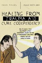 Healing From Trauma And Cure Codependency - Giovanni Tommaso Mambelli