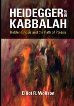 Heidegger and Kabbalah - Indiana University Press (Ips)