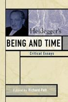 Heideggers Being and Time - Rowman & Littlefield Publishing Group Inc -