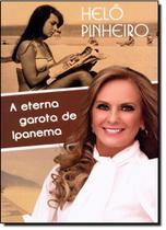 Helô Pinheiro: A Eterna Garota de Ipanema - Aleph