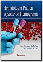 Hematologia pratica a partir do hemograma -01ed/19 - Atheneu