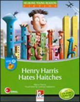 Henry harris hates haitches - with cd-rom and audio cd - Helbling languages -