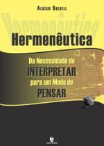 Hermeneutica da necessidade de interpretar para um modo de pensar - Unijui