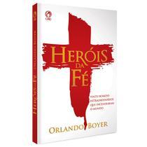 Heróis da Fé Capa Brochura - Orlando Boyer - Cpad -