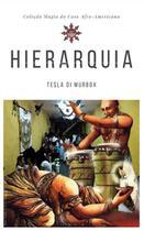 Hierarquia & Oração; Coleção Magia do Caos Afro-americana - Tesla di murbox -