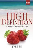 High definition - o amor nao tem genero - Bezz -