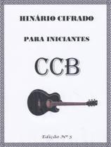 Hinário 5 Ccb Cifrado Violão P/ Iniciantes 480 Hinos 6 Coros - Congregação Cristã No Brasil