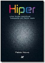 Hiper: uma ficcao espiritual baseada em fatos reai - Aleph -
