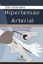 Hipertensão Arterial - Série Saiba Mais - Martinari -