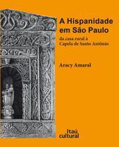 Hispanidade em sao paulo - Editora 34 -