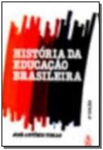 Histà ria da Educaà à o Brasileira - Ibrasa