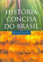 História Concisa do Brasil - Edusp