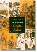 História da Cidade da Bahia, Uma - Versal -